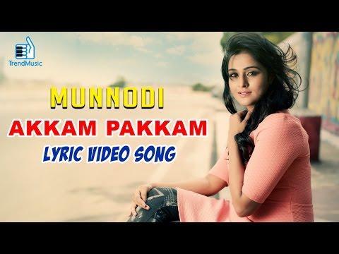 Munnodi Movie | Akkam Pakkam Song | Making Video with Lyrics| Remya Nambeesan | Trend Music