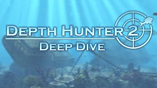 First 30 Minutes: Depth Hunter 2: Deep Dive [PC]