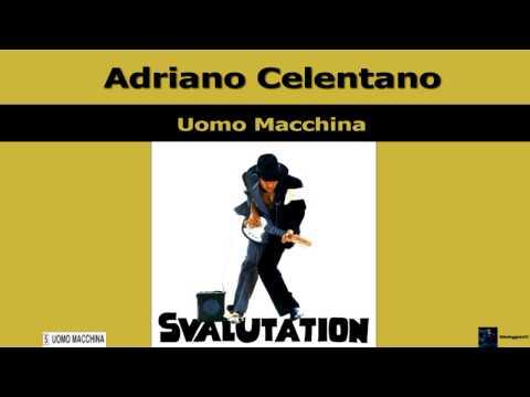 Adriano Celentano Uomo Macchina 1976