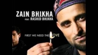 Zain Bhikha Ft. Rashid Bhikha - First we need the love
