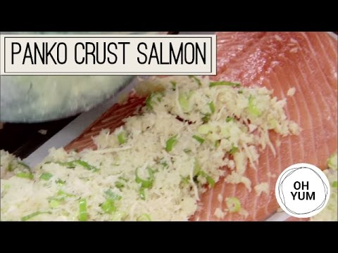 How To Make Salmon With Panko Crust
