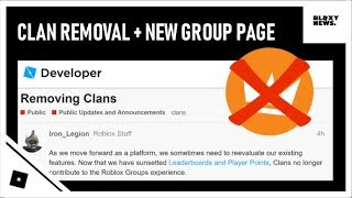 Roblox is REMOVING Clans + New Group Page!