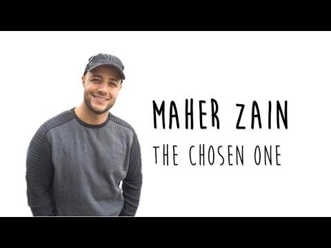 [Lyrics] Maher zain - The chosen one