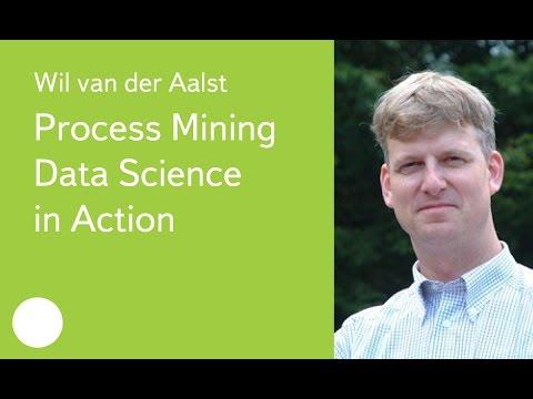 016. Process Mining  Data Science in Action - Wil van der Aalst