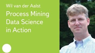 016. Process Mining  Data Science in Action - Wil van der Aalst(Современные организации собирают информацию об огромном количестве событий: все действия людей, машин..., 2015-07-28T13:25:22.000Z)