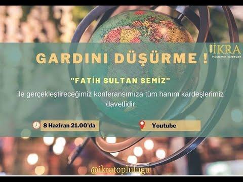 Gardını Düşürme I Fatih Sultan Semiz I İkra Topluluğu