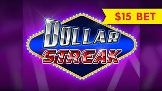 Dollar Streak Slot - MULTI-RETRIGGER MADNESS - $15 Max Bet!