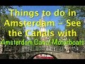 Things to do in Amsterdam - Rent a boat and discover Amsterdam's Canals