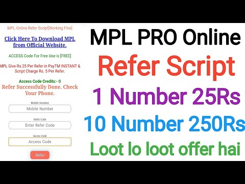 Mpl pro online Refer script 1 number 25Rs 10 Number 250Rs loot lo