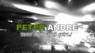 MISTERIOUS GIRL   PETER ANDRE VIDEO EDIT