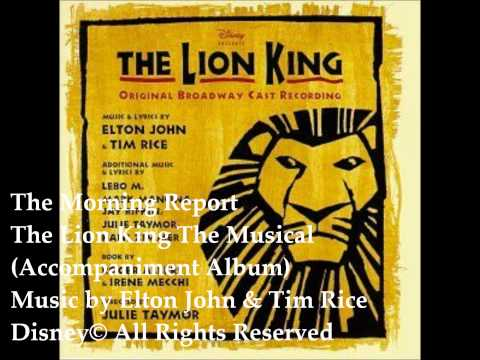 02 The Morning Report The Lion King The Musical Backing Tracks