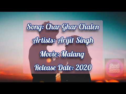 Char Ghal Chalen From Malang Arijit Singh Lyrics Hindi Translate English Youtube