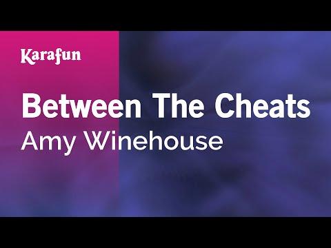 Karaoke Between The Cheats - Amy Winehouse *