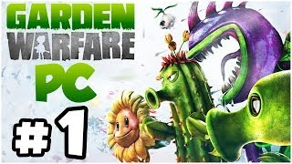 Plants vs. Zombies Garden Warfare Walkthrough PART 1 Let's Play Gameplay Playthrough (PC)