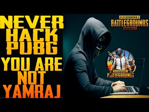 Why Pubg Players Wants To Hack Pubg Game | Why They Wants To Become Like YAMRAJ