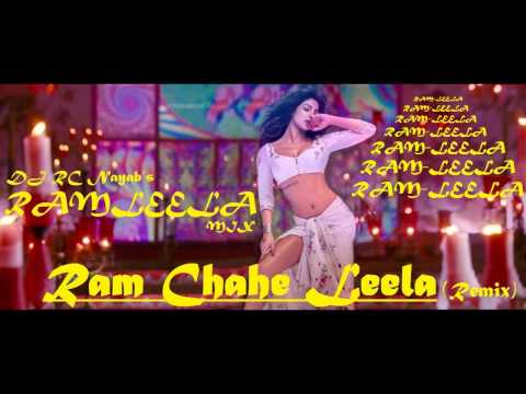 Ram Chahe Leela DJ RC Nayab's Ramleela Mix By DJ RC Nayab from Ramleela 720p HD Travel Video