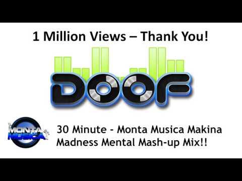 Doof - Monta Musica Makina Madness - 1 Million YouTube Views 'Thank You' Mix