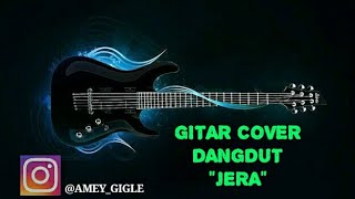 JERA gitar cover by amey adler