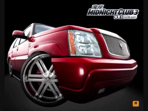 Midnight Club 3 DUB Edition Soundtrack- Gangsta