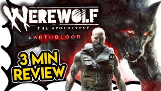 3 MIN REVIEW - Werewolf: The Apocalypse - Earthblood (Video Game Video Review)