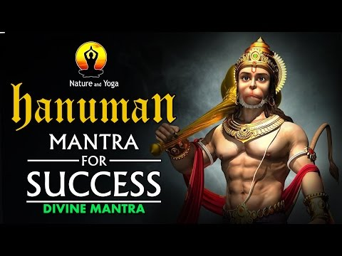 HANUMAN Mantra Chanting for Success || Divine Meditation  || NATURE AND YOGA