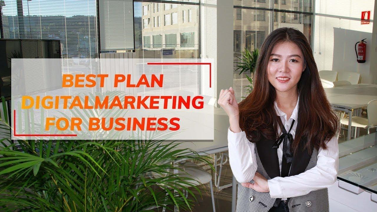 Chủ đề: BEST PLAN DIGITAL MARKETING FOR BUSINESS