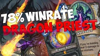 78% WINRATE - DRAGON PRIEST E