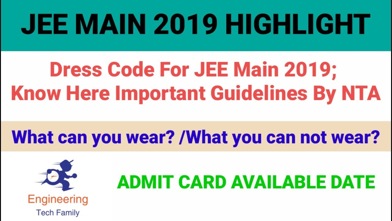 Dress Code For JEE Main 2019 ! Know Here Important Guidelines By NTA
