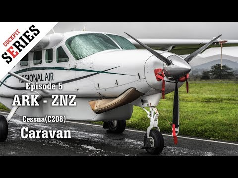 The Almighty Cessna Grand Caravan from Arusha to Zanzibar