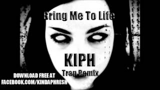 Evanescence - Bring Me To Life (KIPH Trap Remix)