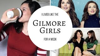 I Lived Like the Gilmore Girls for a Week