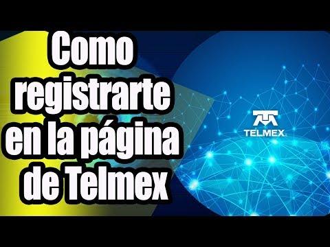 Como registrarte en la página de Telmex