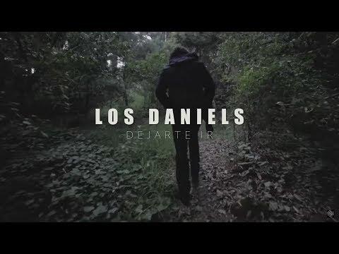 Los Daniels - Dejarte Ir (Video Oficial)