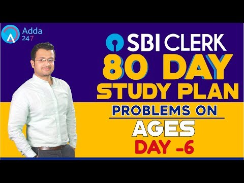 80 Day Study Plan | SBI CLERK | Problems On Ages | MATHS