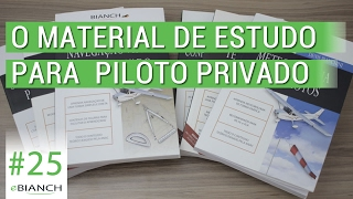 O material de estudos para Piloto Privado (eBianch #25)