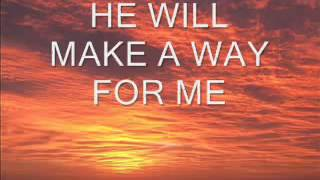 Praise and Worship Songs with Lyrics- God Will Make a Way