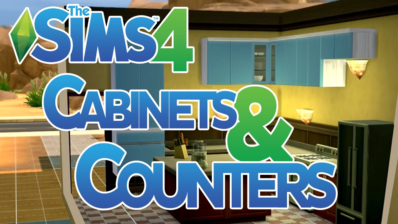 The Sims 4 Cabinets And Counters How To Youtube