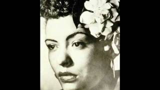 Blue turning grey over you - Billie Holiday