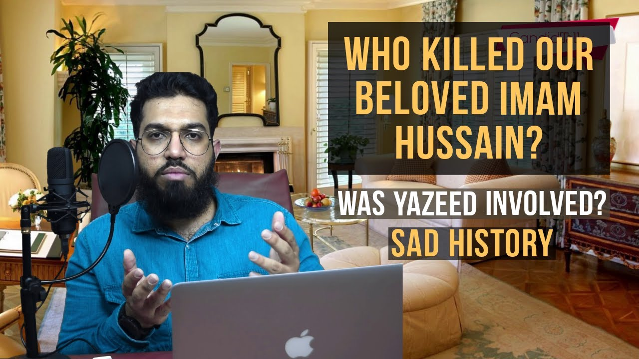 Download Who killed our beloved Imam Hussain? Was Yazeed involved?