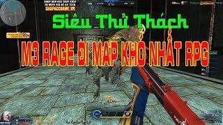Thử Thách M3 Rage Đi Map Khó Nhất RPG - Truy Kích Showbiz