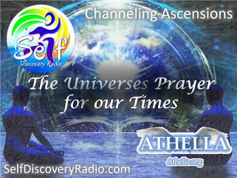 Self Discover Radio - The Universes Prayer for our Times