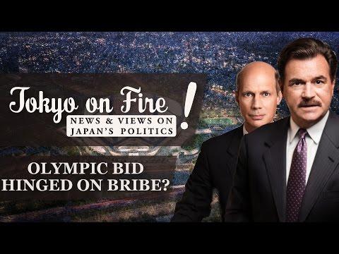 Olympic Bid Hinged on Bribe? | Tokyo on Fire