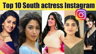 Top10 Heroines Instagram account details-2020/South Indian actress..