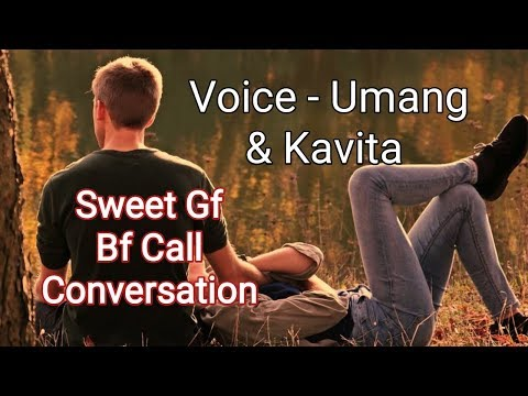 Sweet Gf Bf Call Conversation 😘😘