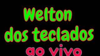 @WELTON DOS TECLADOS OFICIAL FORRÓ DE SOM PESADO