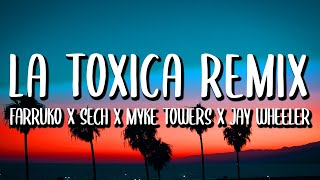 Farruko x Myke Towers x Sech - La Toxica REMIX (Letra/Lyrics) ft. Jay Wheeler y Tempo
