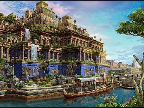 Jardines Colgantes De Babilonia Maravillas Del Mundo Antiguo Youtube