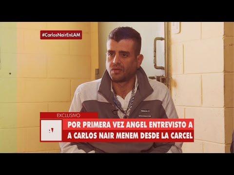 """Carlos Nair Menem habla desde la cárcel: """"Yo no vi nunca a mi viejo revolear nueve millones"""""""