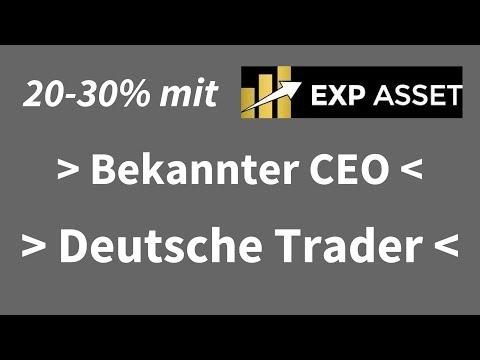 EXP Asset 20 - 30% , deutsche Trader , bekannter CEO