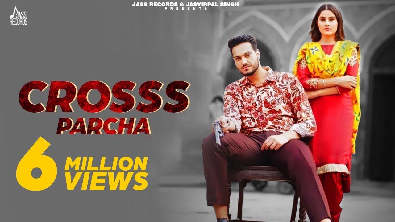 Crosss Parcha | (Full HD) | Aarish Singh Ft.Gurlej Akhtar | New Punjabi Songs 2019 | Jass Records